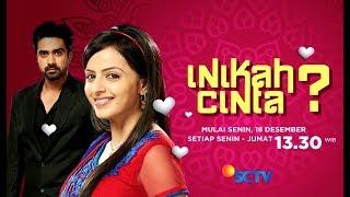 Serial India - Inikah Cinta Mulai 18 Desember 2017