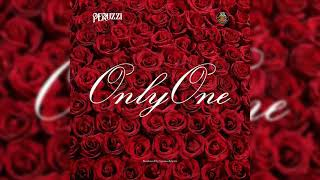 Peruzzi - Only One [Official Audio]