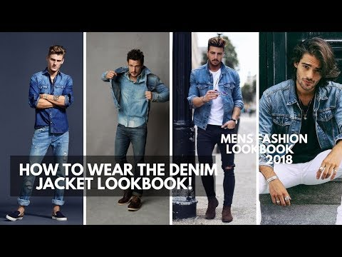 How To Wear The Denim Jacket, Shirt | Mens Fashion Outfit Ideas | Lookbook