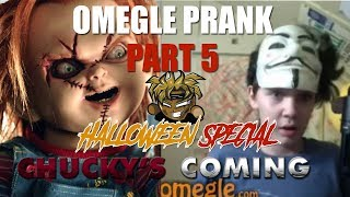 CHUCKY KNOWS WHERE YOU LIVE!-HALLOWEEN SPECIAL (OMEGLE PRANK PART 5)