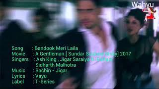 Bandook Meri Laila English A Gentleman SSR Ash King