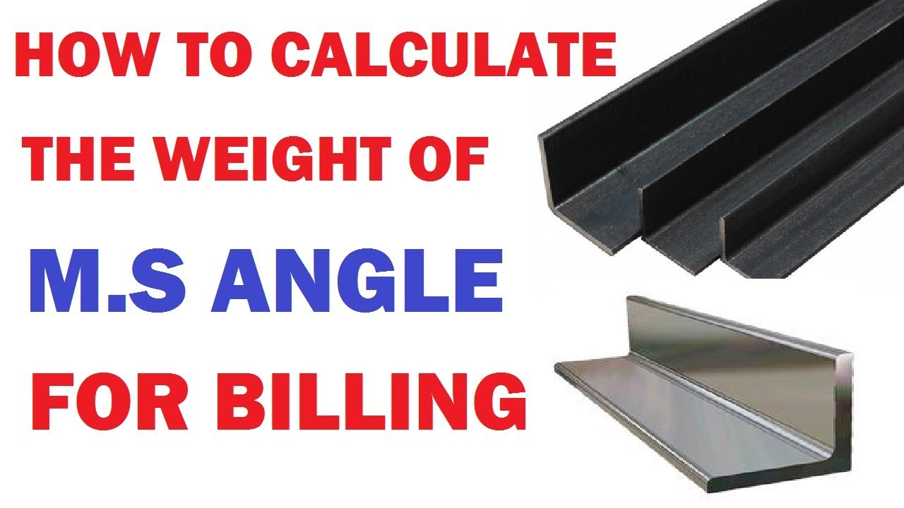 How To Calculate The Weight of M S Angle For Billing | By Learning  Technology |