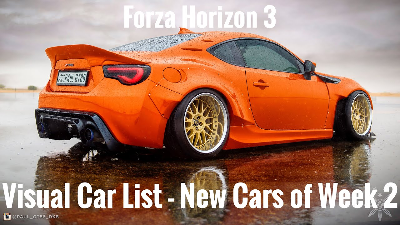 forza horizon 3 visual car list new cars of week 2 youtube. Black Bedroom Furniture Sets. Home Design Ideas