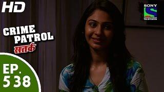 Crime Patrol - क्राइम पेट्रोल सतर्क -Chutkara- Episode 538 - 1st August, 2015