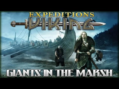 GIANTS IN THE MARSH | Expeditions: Viking | Let's Play Expeditions Viking Part 6