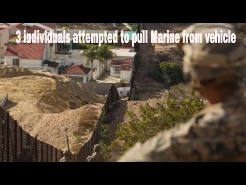 US Marine Attacked While Patrolling Southern Border