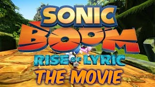 Sonic Boom: Rise of Lyric - THE MOVIE (2014) HD [1080p]