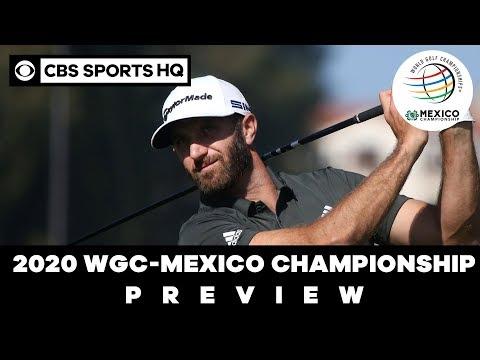 2020 WGC-Mexico Championship Preview | CBS Sports HQ
