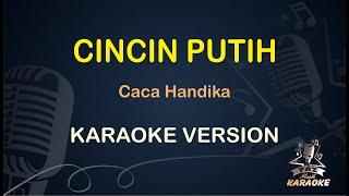 Cincin Putih Caca Handika ( Karaoke Dangdut Koplo )