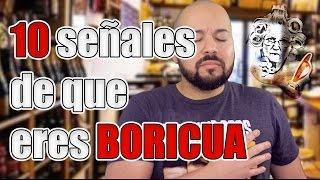 10 Señales de que eres Boricua | TuMadreTV