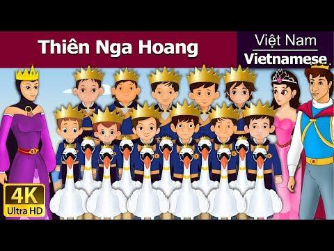 Thiên Nga Hoang - chuyen co tich - truyện cổ tích - 4K UHD - truyện cổ tích việt nam