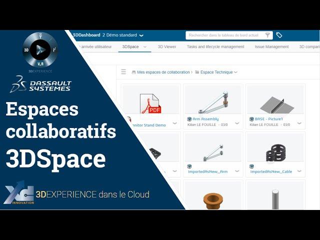 3DEXPERIENCE ® - Espaces collaboratifs avec 3DSpace