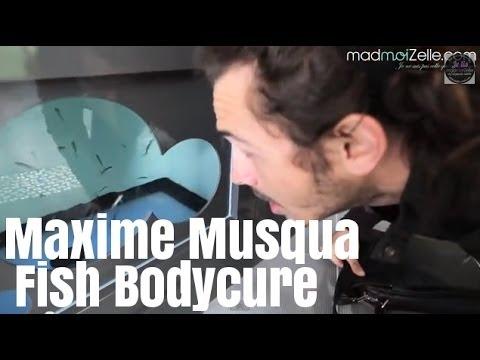 Maxime Musqua teste la Fish Bodycure