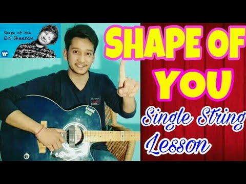 """Shape Of You""-Single String🙋 Guitar Tabs Lesson 