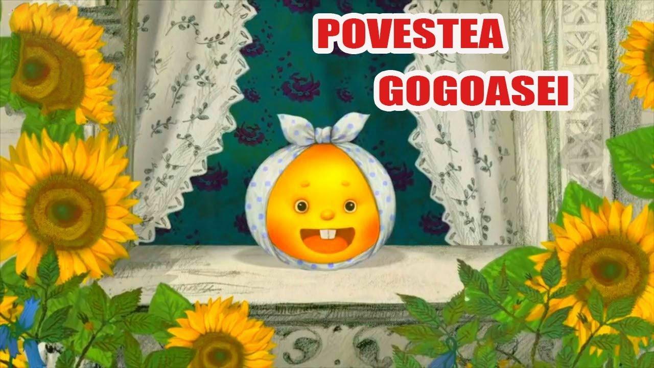 POVESTEA GOGOASEI - POVESTI PENTRU COPII - BASME in LIMBA ROMANA