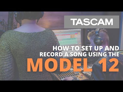 TASCAM Model 12 - How to Set-up and Record a Song