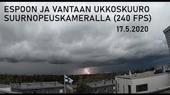 Säällistä kuvausta: Espoon ja Vantaan ukkoskuuro suurnopeuskameralla, 17.05.2020