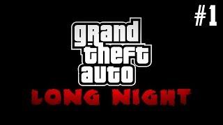 INTRODUCCIÓN! | GTA Long Night (Parte 1)
