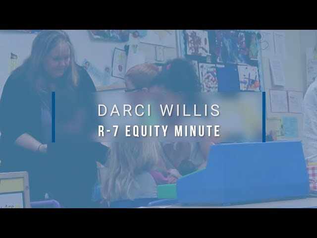 Lee's Summit R-7 Equity Minute featuring Darci Willis