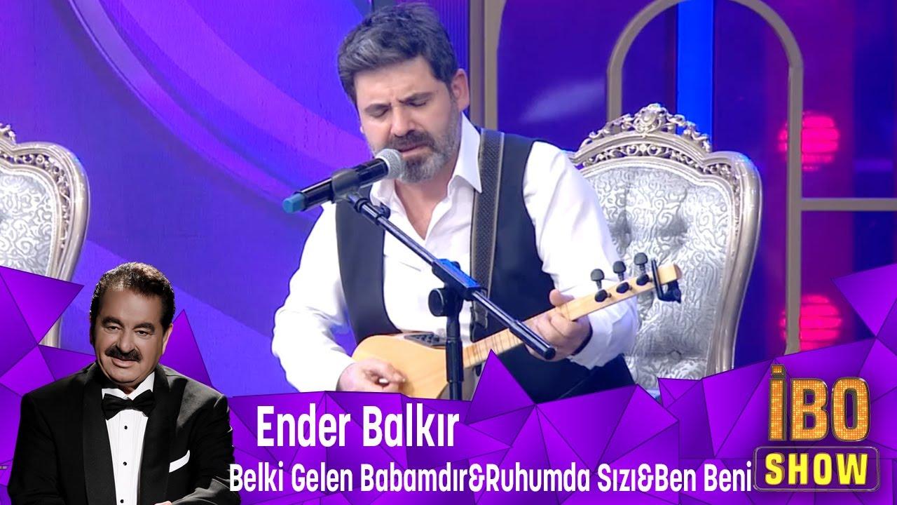 Ender Balkır'ın  duygu dolu yorumlarıyla  Belki Gelen Babamdır & Ruhumda sızı ve Ben Beni