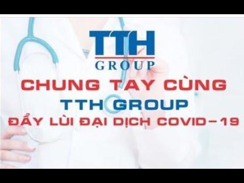 Chung Tay Cùng TTH Group Đẩy Lùi Covid 19