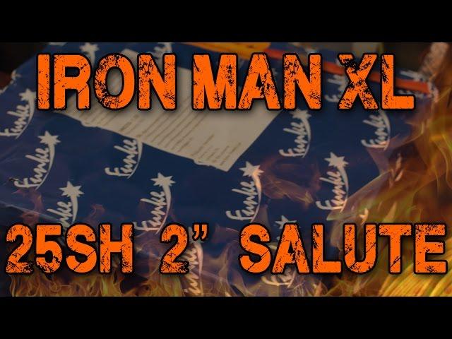 Funke - Iron Man XL 25 shots 2 Titanium Salute