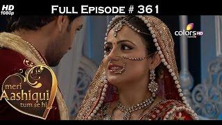 Meri Aashiqui Tum Se Hi - 22nd October 2015 - मेरी आशिकी तुम से ही - Full Episode(HD)