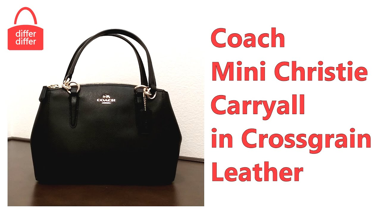 Coach Mini Christie Carryall In Crossgrain Leather 36704 Youtube Signature Crossbody