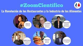 #ZoomCientífico: La Revolución de los restaurantes y la industria de los alimentos