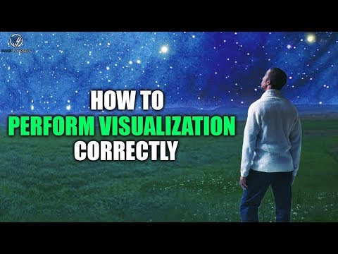 How to Perform Visualization Correctly - GUIDED VISUALIZATION EXERCISE