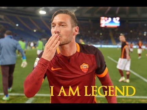 I AM LEGEND * Francesco Totti 2016 * AS Roma
