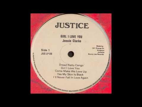 "Jonnie (Johnny) Clarke ""Girl I Love You"" 1977 Complete  Justice JUS LP 06 Reggae"