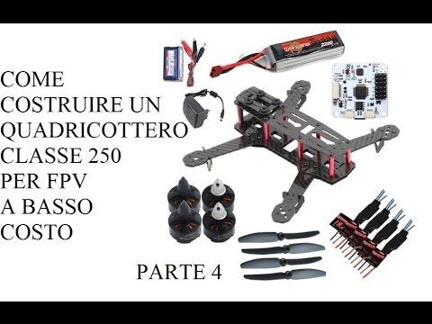 Costruire un mini quadricottero classe 250 per fpv a basso costo - Parte 4