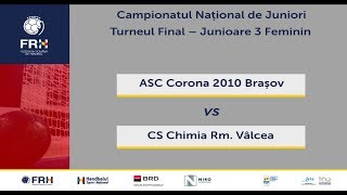 ACS Corona 2010 Brasov - CS Chimia Rm. Valcea - Semifinala 2 - TURNEU FINAL FEMININ JUNIORI 3