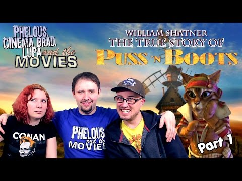 Puss 'N Boots - Part 1 - Phelous, Cinema Snob & Obscurus Lupa