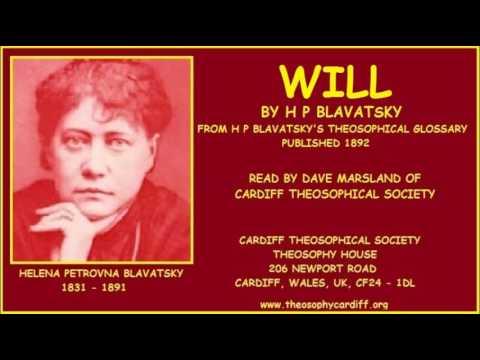 Theosophy:- Will by H P Blavatsky