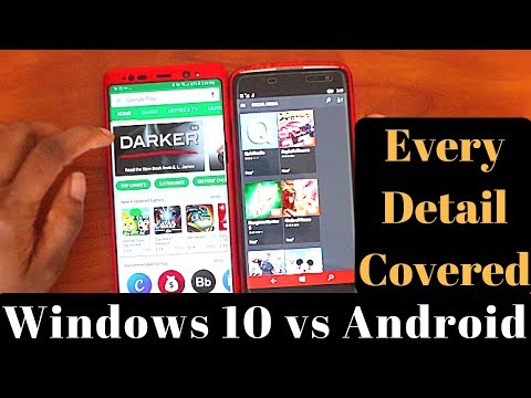 Windows 10 Mobile Apps VS Android Oreo Apps In 2018