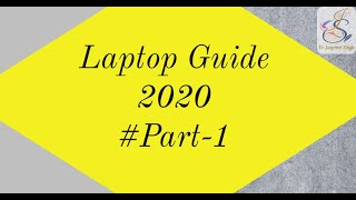 Laptop Guide 2020 #Part-1  Tips before buying a new Laptop  Technology  Er. Jaspreet Singh