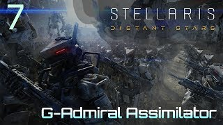 CONSUMING A SUPERIOR ENEMY | S4E7 | Stellaris 2.1.3 G-Admiral Assimilator