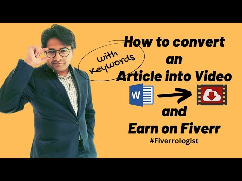 How to convert an Article into Video for FREE and sell on Fiverr?