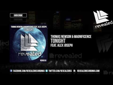 Thomas Newson & Magnificence feat. Alex Joseph - Tonight [OUT NOW!]