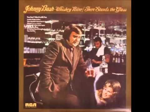Johnny Bush -- Whiskey River