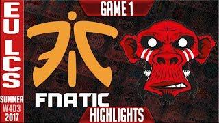 Fnatic vs Mysterious Monkeys Highlights Game 1   EU LCS Week 4 Summer 2017   FNC vs MM G1