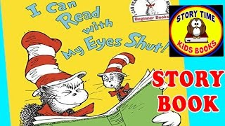 I Can Read With My Eyes Shut Dr  Seuss Story Books for Children Read Aloud Read Out Loud