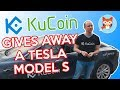 The Top Trading Platform For Cryptocurrencies  KuCoin Tesla Model S Giveaway