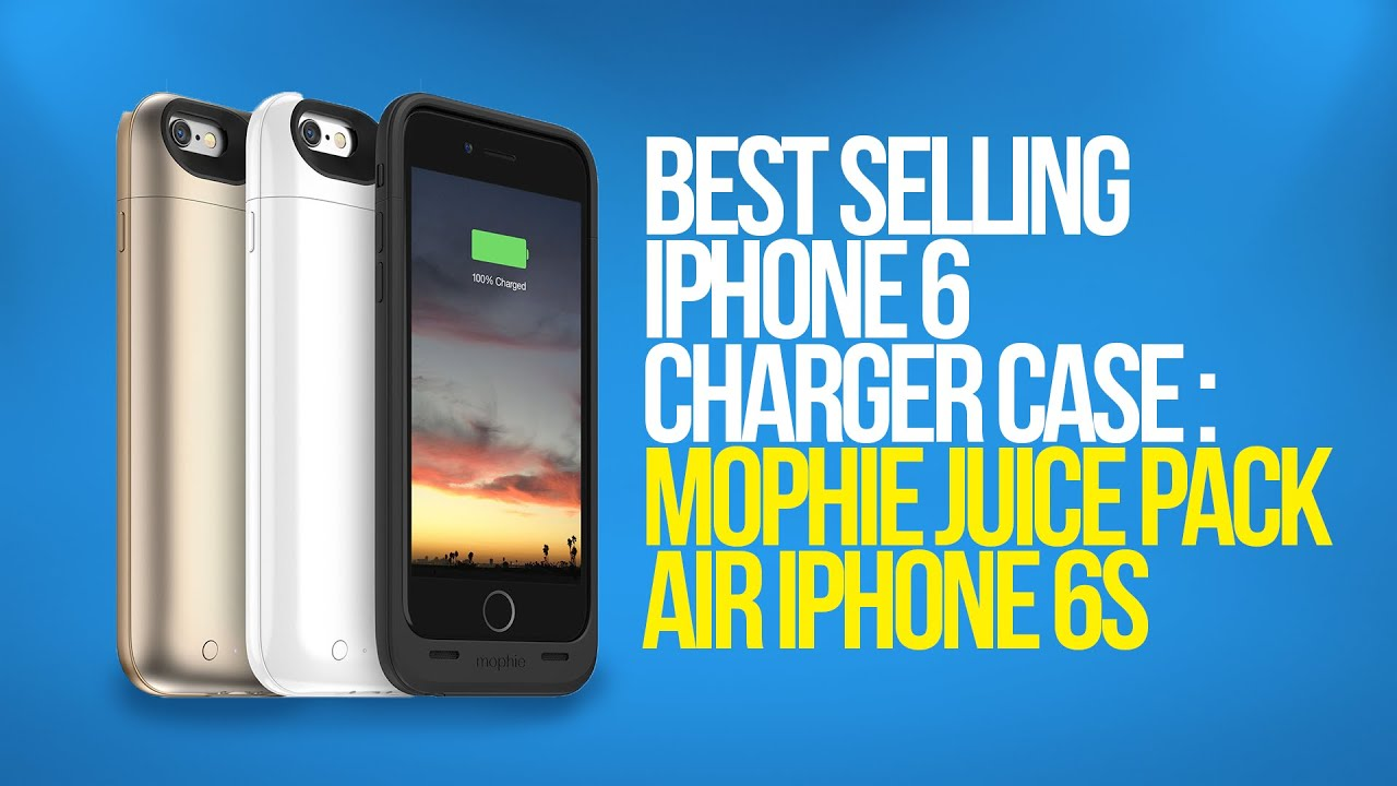 separation shoes d3b7e 51e9c Best Selling iPhone 6 Charger case : Mophie Juice Pack Air iphone 6s
