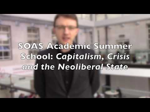 Capitalism, Crisis and the Neoliberal State Summer School at SOAS University of London