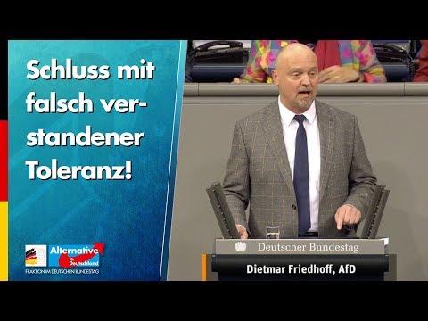 Schluss mit falsch verstandener Toleranz! - Dietmar Friedhoff - AfD-Fraktion im Bundestag