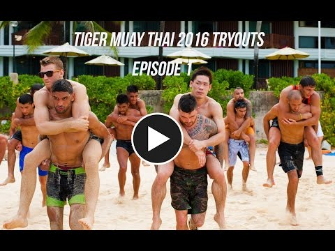 2016 Tiger Muay Thai Team Tryouts Documentary: Episode I