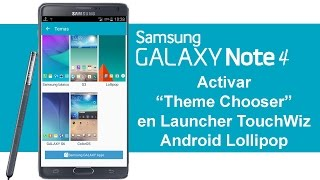 Samsung Galaxy Note 4 Temas para Launcher TouchWiz - Theme Chooser